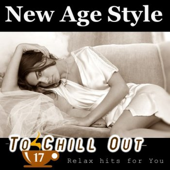 New Age Style - To Chill Out 17 (2013)