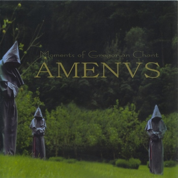 Amenus - Moments Of Gregorian Chant (2002)