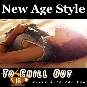 New Age Style - To Chill Out 18 (2013)