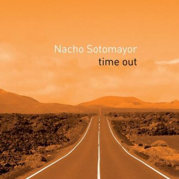 Nacho Sotomayor - Time Out (2012)