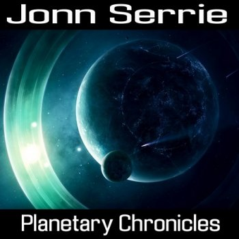 Jonn Serrie - Planetary Chronicles 1-2 (2002)