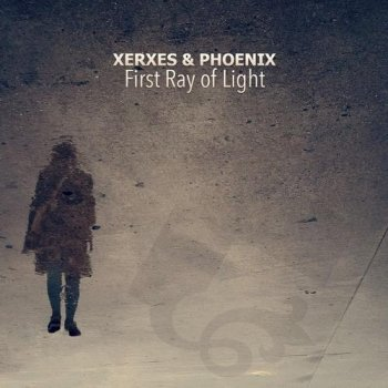 Xerxes & Phoenix - First Ray Of Light EP (2013)