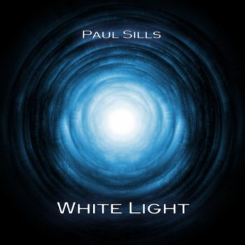 Paul Sills - White Light (2013)