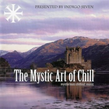 The Mystic Art Of Chill Vol.1-2 (2005)