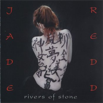 Jade Redd - Rivers Of Stone (2004)