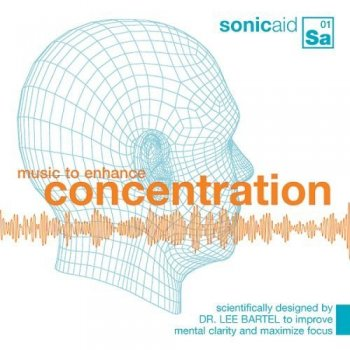 Dr. Lee R. Bartel, David Bradstreet - Music to Enhance Concentration (2005)