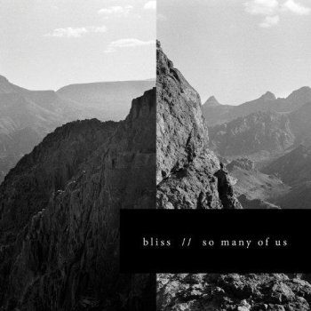 Bliss - So Many Of Us (2013)