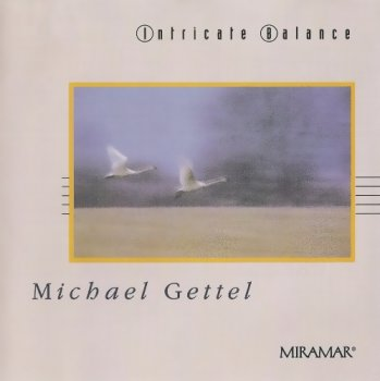 Michael Gettel - Intricate Balance (1992)