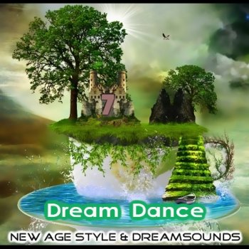 New Age Style - Dream Dance 7 (2013)