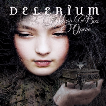 Delerium - Music Box Opera (Deluxe Edition) 2cd (2013)