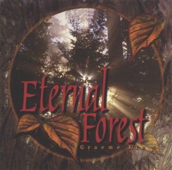 Graeme Kin - Eternal Forest (1999)