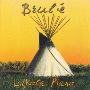 Brule - Lakota Piano (1997)