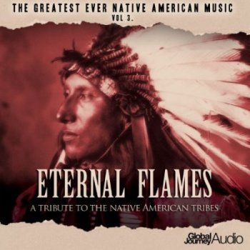 The Planet's Greatest World Music, Vol. 3: Eternal Flames (2013)