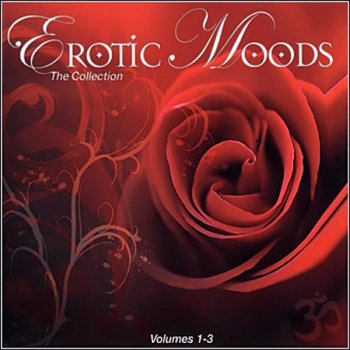 NuSound ‎� Erotic Moods - The Collection: Volumes 1-3 (2006)