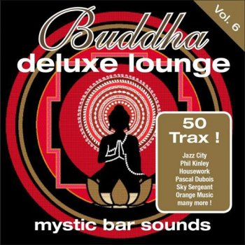 Buddha Deluxe Lounge Vol.6 - Mystic Bar Sounds (2013)