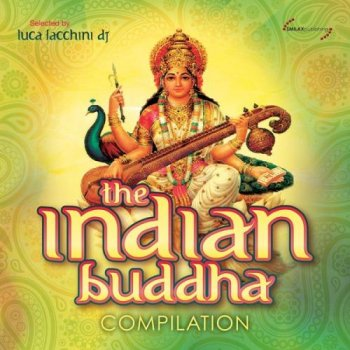 The Indian Buddha Compilation (2013)