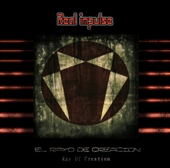 Real Impulse - El Rayo De Creacion (2012)