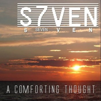 S7VEN - A Comforting Thought (2013)
