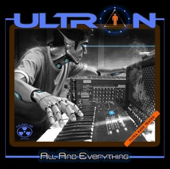 Ultron - All And Everything (2013)