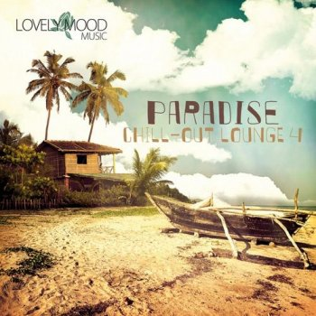 Paradise Chill Out Lounge Vol 4 (2013)
