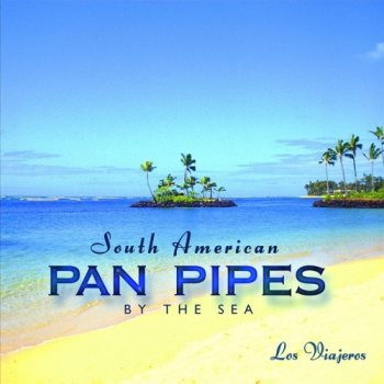 Keith Halligan - South American Pan Pipes by the Sea (2003)