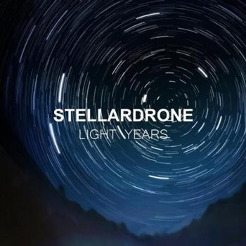 Stellardrone - Light Years (2013)