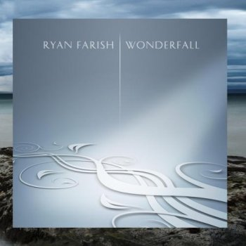 Ryan Farish - Wonderfall (2008)