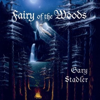 Gary Stadler - Fairy of the Woods (1996)
