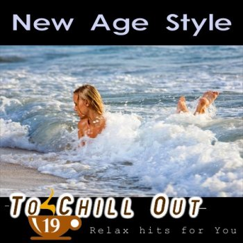 New Age Style - To Chill Out 19 (2013)