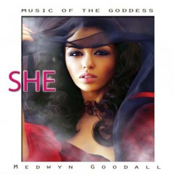 Medwyn Goodall - Music for the Goddess - She (2013)