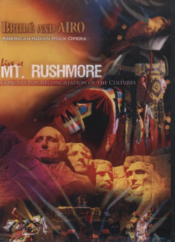 Brule and AIRO - Live at Mt. Rushmore - A Concert for Reconciliation of the Cultures