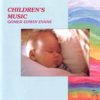 Gomer Edwin Evans - Children's Music (1989)
