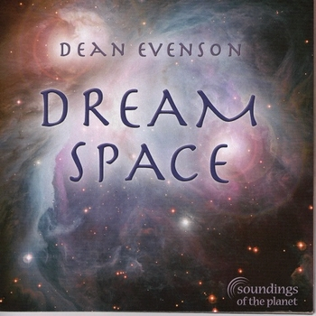 Dean Evenson - Dream Space (2013)