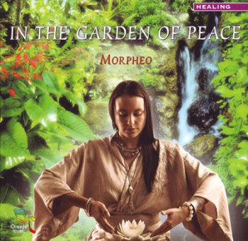 Morpheo - In the garden of peace (2008)