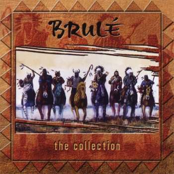Brule - The Collection (2004)
