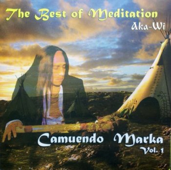 Camuendo Marka - The Best Of Meditation (2013)