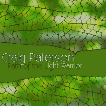 Craig Paterson - Path of the Light Warrior (2008)