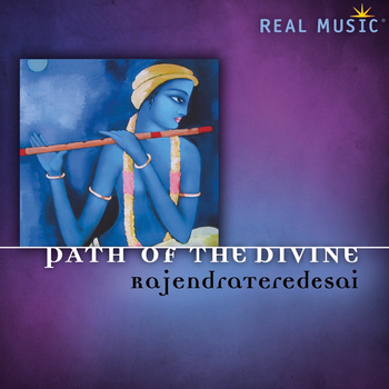 Rajendra Teredesai - Path of the Divine (2013)