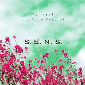 S.E.N.S. - Natural The Very Best Of (2004)