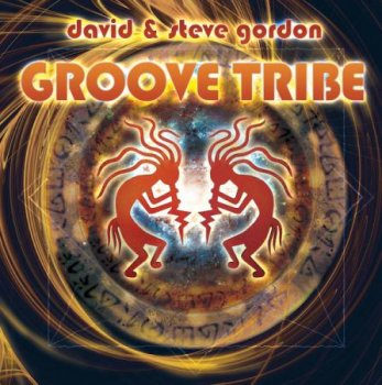 David & Steve Gordon - Groove Tribe (2011)