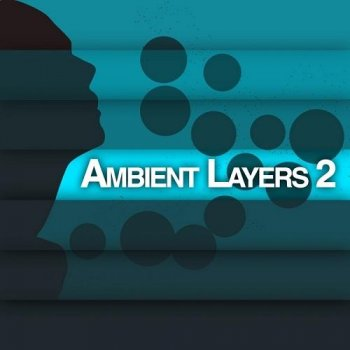 Ambient Layers 2 (2013)