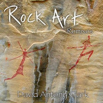 David Antony Clark - Rock Art (2010)
