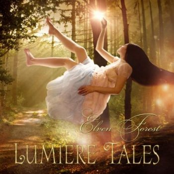 Lumiere Tales - Elven Forest (2013)