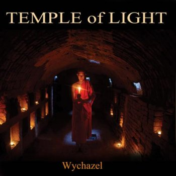 Wychazel - Temple of Light (2013)