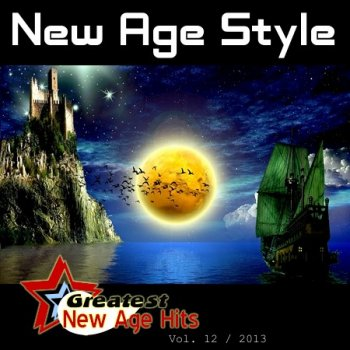 New Age Style - Greatest New Age Hits, Vol. 12 (2013)