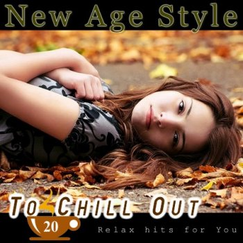 New Age Style - To Chill Out 20 (2013)