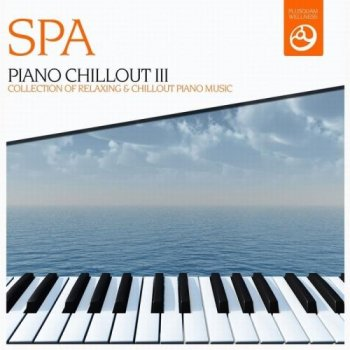 SPA Strings – Piano Chillout, Vol.3 (2013)