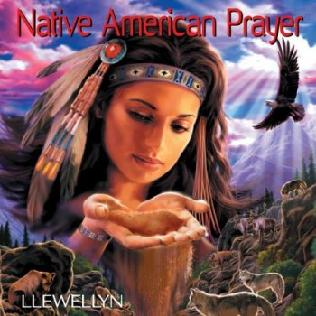 Llewellyn - Native American Prayer (2013)