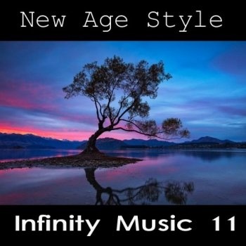 New Age Style - Infinity Music 11 (2013)
