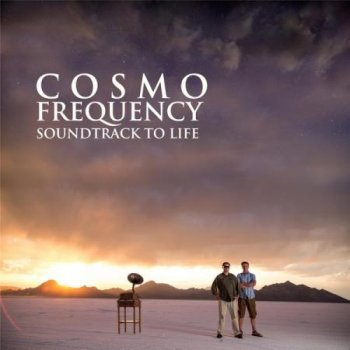 Cosmo Frequency - Soundtrack to Life (2013)